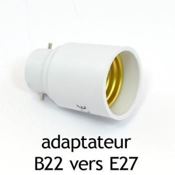 Adaptateur culot B22 vers