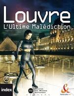 Louvre - L Ultime Malédiction